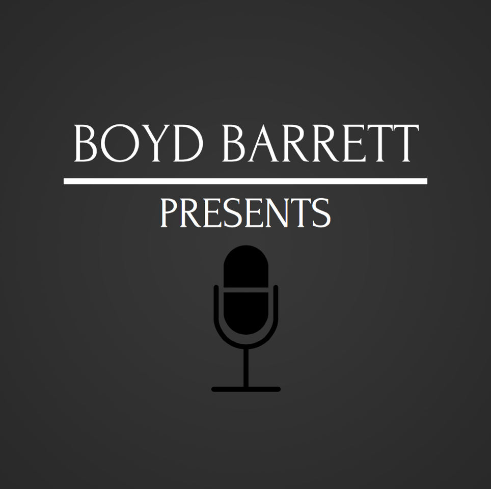 Boyd Barrett Presents